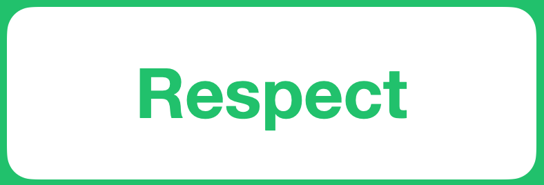 Positive Value - Respect