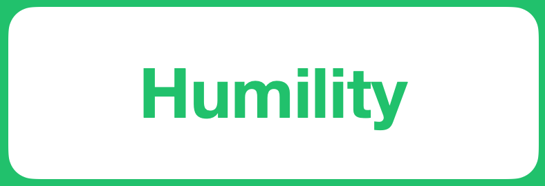 Positive Value - Humility