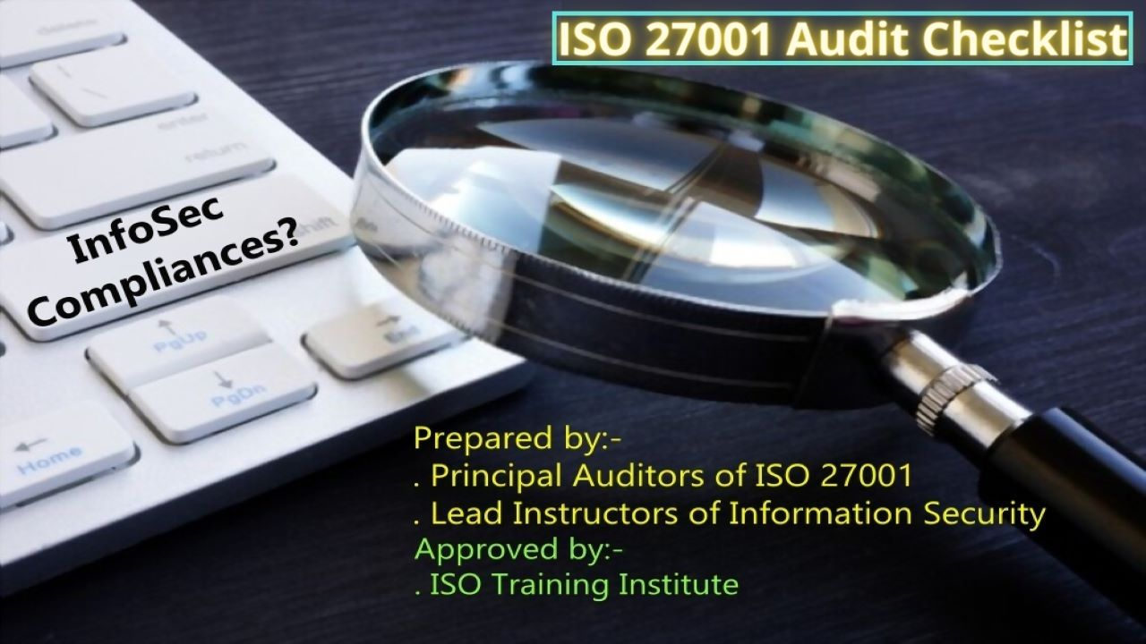 ISO 27001 Audit Checklist built by Principal Auditors and Lead Instructors of ISO 27001