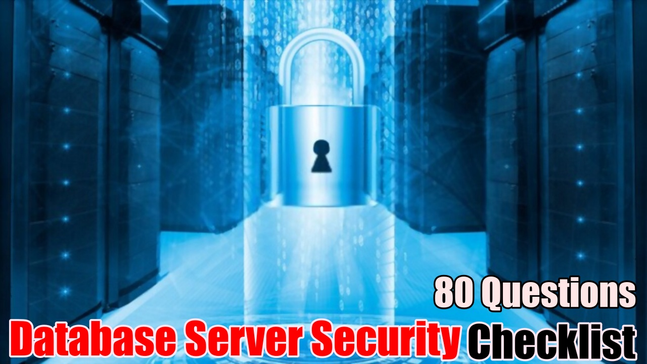 ISO 27001 Requirements - Database Server Security Audit Checklist