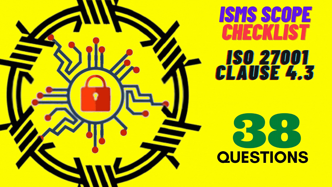 ISO 27001 Requirements - ISMS Scope Checklist -Clause 4.3 Audit