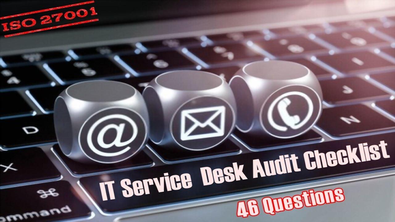 ISO 27001 Requirements - IT Service Desk Audit Checklist
