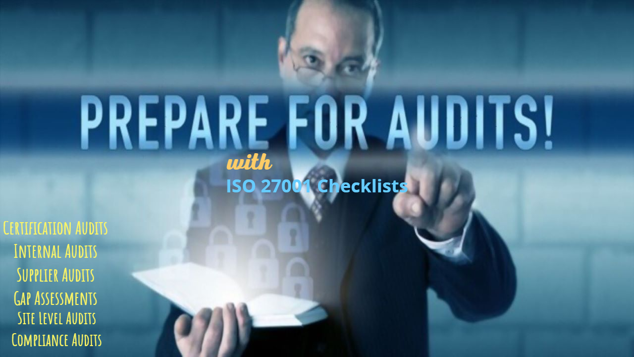 Conduct ISO 27001 audits with robust ISO 27001 Checklists