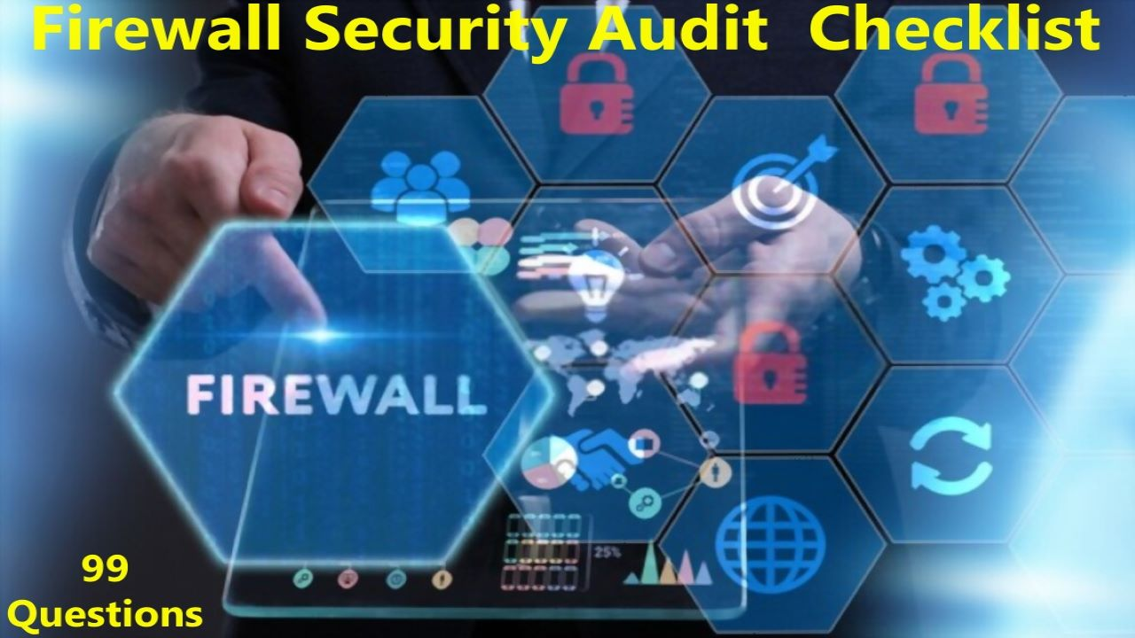 ISO 27001 Requirements - Firewall Security Audit Checklist