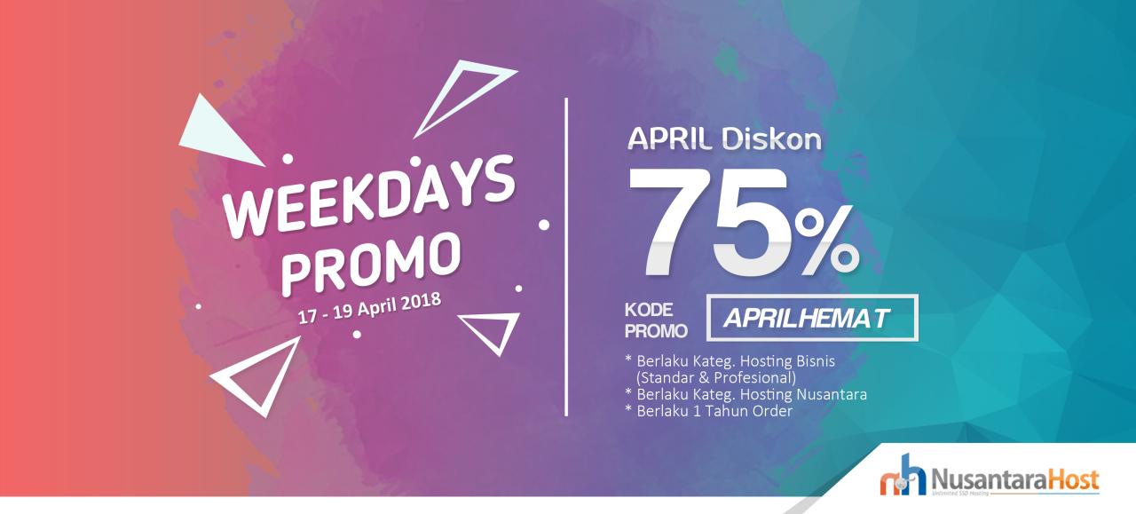 Hari Terakhir Weekdays Promo April Diskon 75 Segera Berakhir