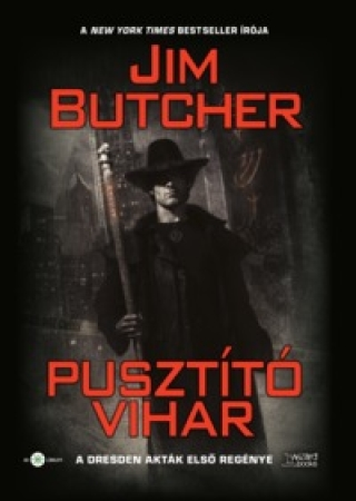 Jim Butcher: Pusztító vihar (Harry Dresden történet)