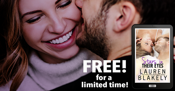 """Stars in Their Eyes"" by Lauren Blakely, now free for a short time! click here!"