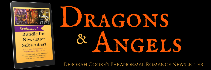 Sign up for Deborah Cooke's Dragons & Angels paranormal romance newsletter and get your free 3-book bundle of paranormal romances