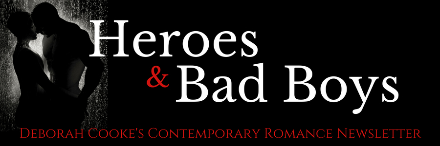 Subscribe to Heroes & Bad Boys, the newsletter for Deborah Cooke's contemporary romances!