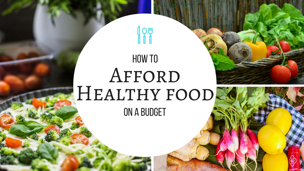 How to Afford Healthy Food