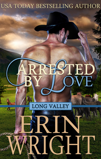 Arrested by Love by Erin Wright