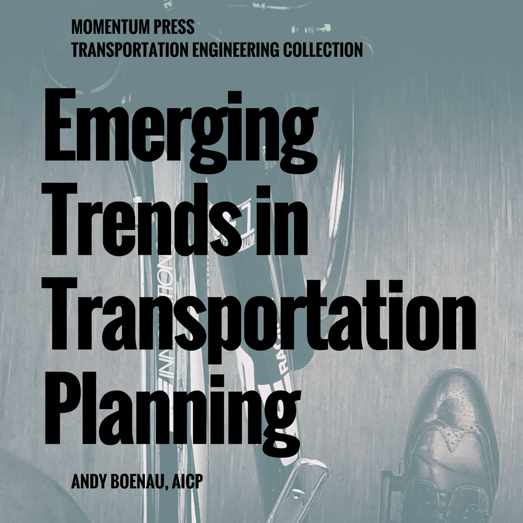 Andy Boenau - Emerging Trends in Transportation Planning