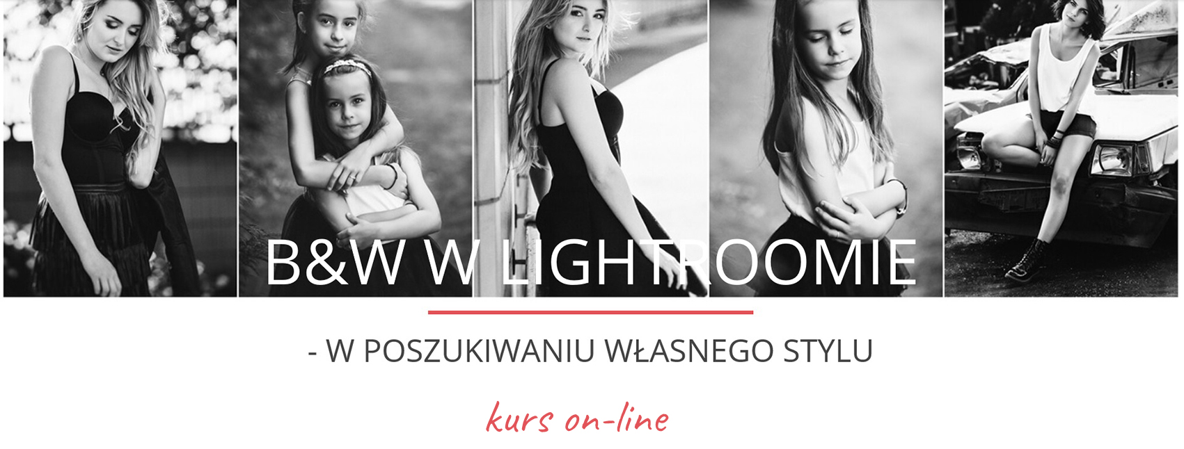 kurs on-line OBRÓBKA B&W W LIGHTROOMIE