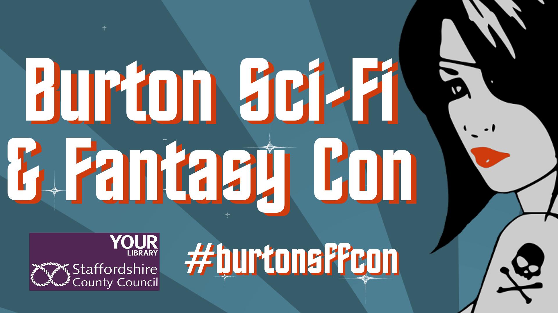 Burton Sci-Fi & Fantasy Con