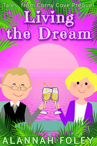 Living the Dream - FREE Series Prequel