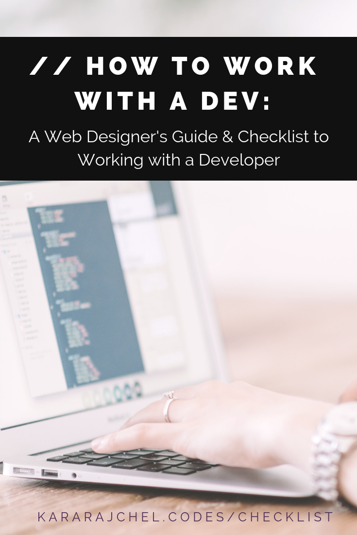 How to Work with a Dev: A Guide and Checklist for Web Designers