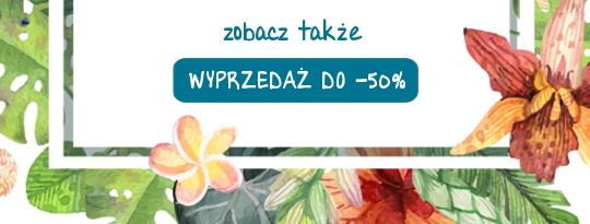 ZOBACZ TEÅ» - WYPRZEDAÅ» DO -50%