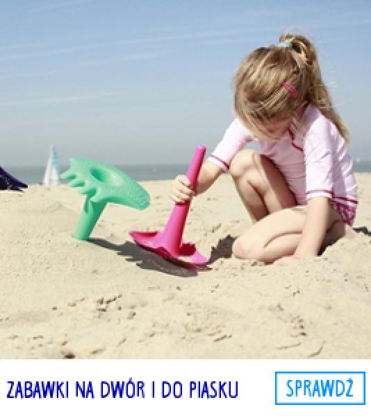 "ZABAWKI NA DWÃ""R I DO PIASKU"