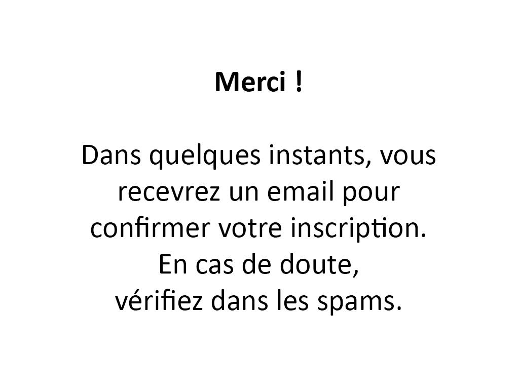 Merci ! Votre email est en route. Vérifiez dans les spams ! ;)