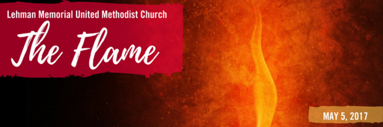 The Flame e-newsletter Lehman Memorial United Methodist Church Hatboro PA