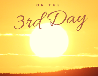 On the Third Day - Easter Sermon Pastor Bill Lentz, Lehman Memorial UMC Hatboro PA