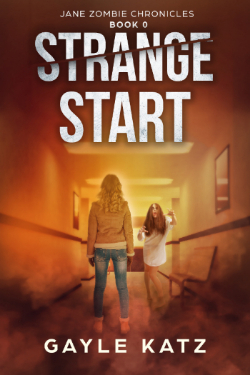 Strange Start, the FREE short story prequel to the Jane Zombie Chronicles is only a click away…