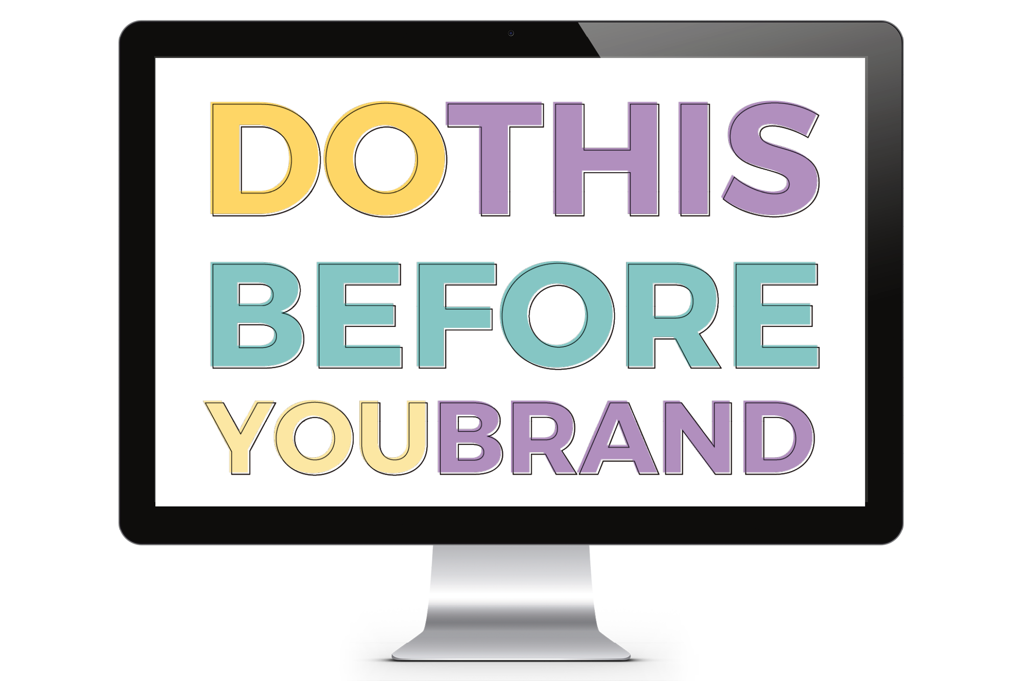 Do THIS Before You Brand