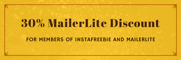 30% MailerLite Discount for Members of Instafreebie and MailerLite