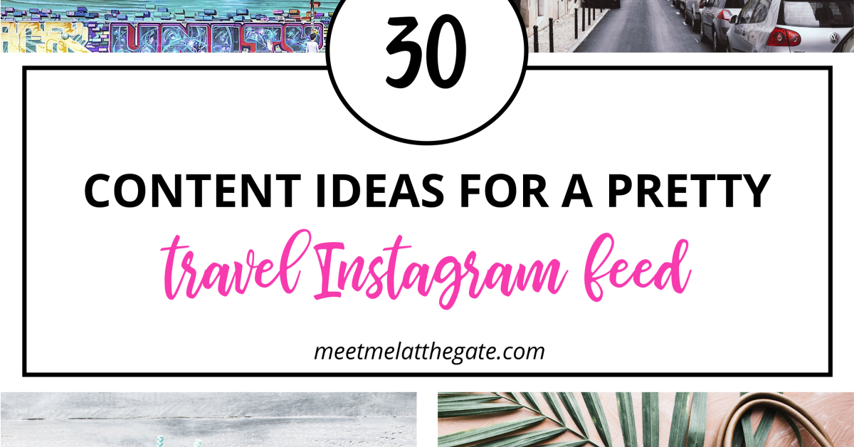 30 Content Ideas For Instagram