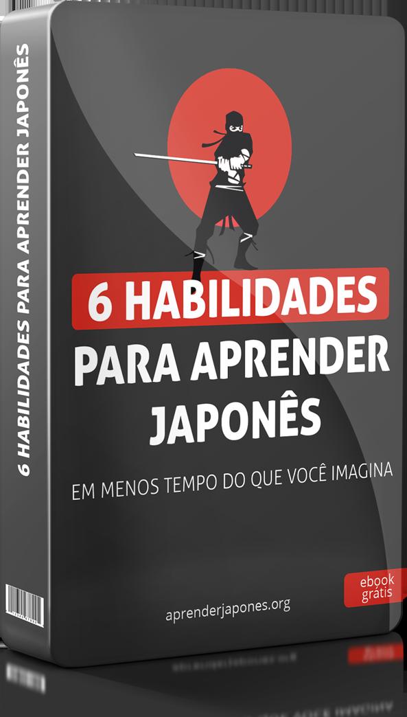 Ebook 6 Habilidades para aprender japonês