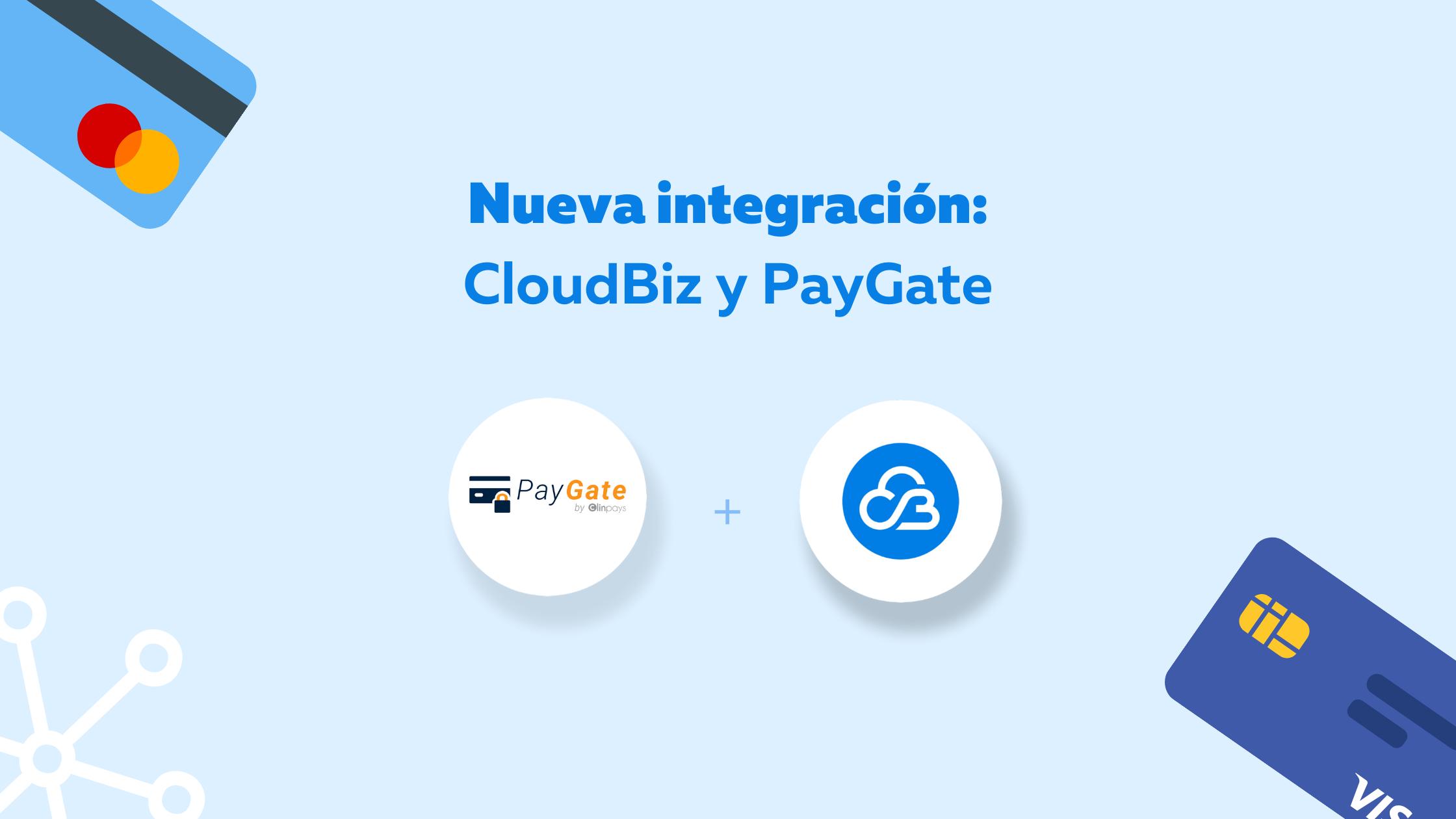 CloudBiz y PayGate se integran para que los pequeños negocios reciban pagos en línea