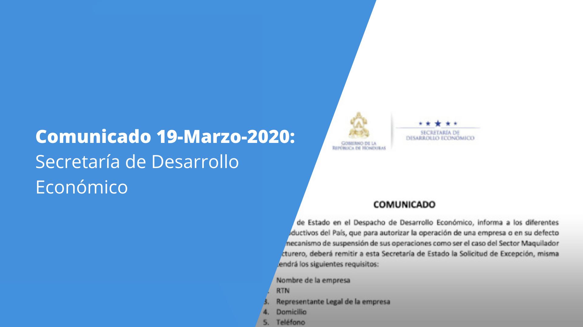 Comunicado 19-Mar-2020: Secretaría de Estado en el Despacho de Desarrollo Económico