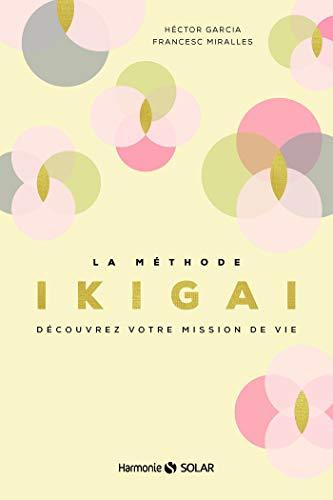 Comment découvrir son talent inné et sa zone de génie grâce à la méthode IKIGAI