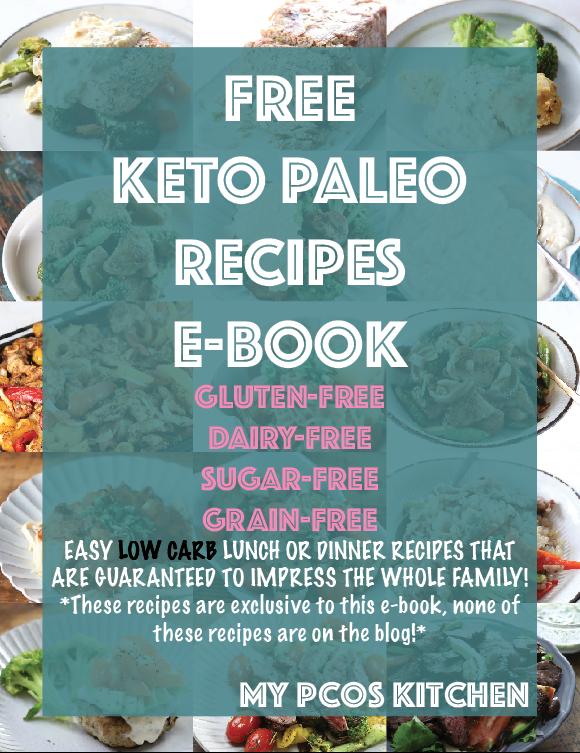 FREE KETO PALEO RECIPES E-BOOK - All gluten-free, sugar-free, dairy-free and grain-free recipes.