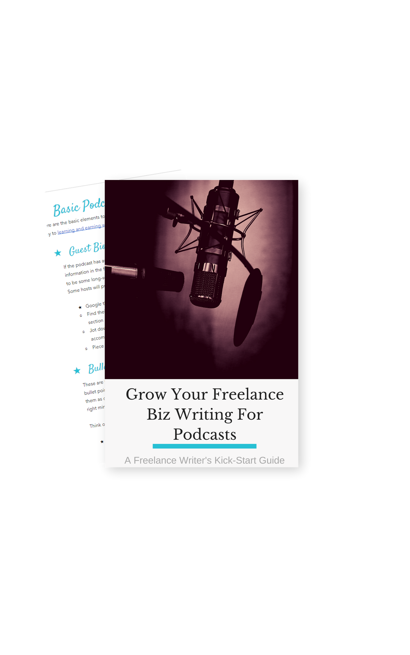 GROW YOUR FREELANCE BIZ WRITING FOR PODCASTS