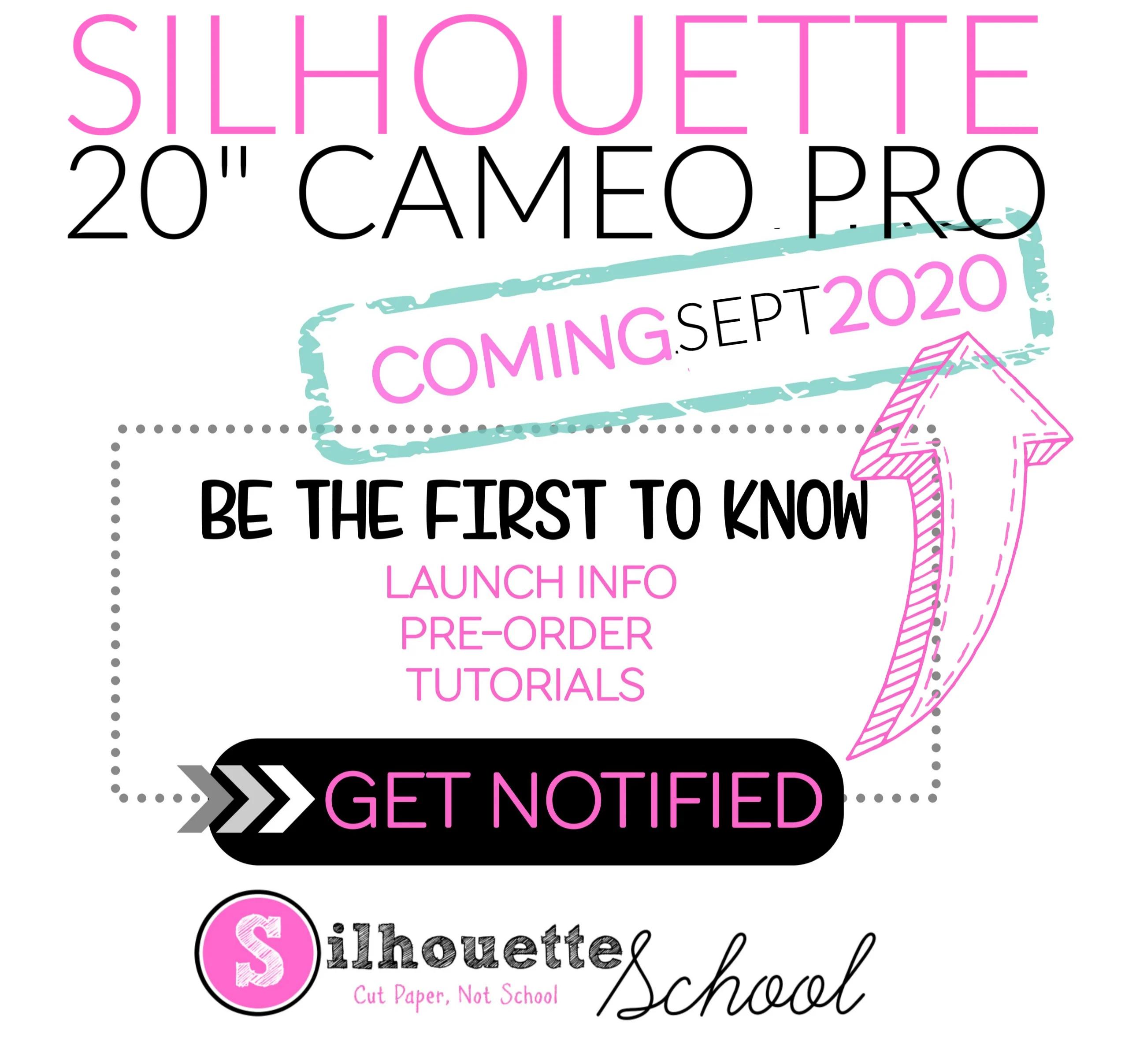 "20"" silhouette cameo pro, cameo 4, cameo 4 pro, Silhouette cameo pro, 20"" Silhouette CAMEO 4"