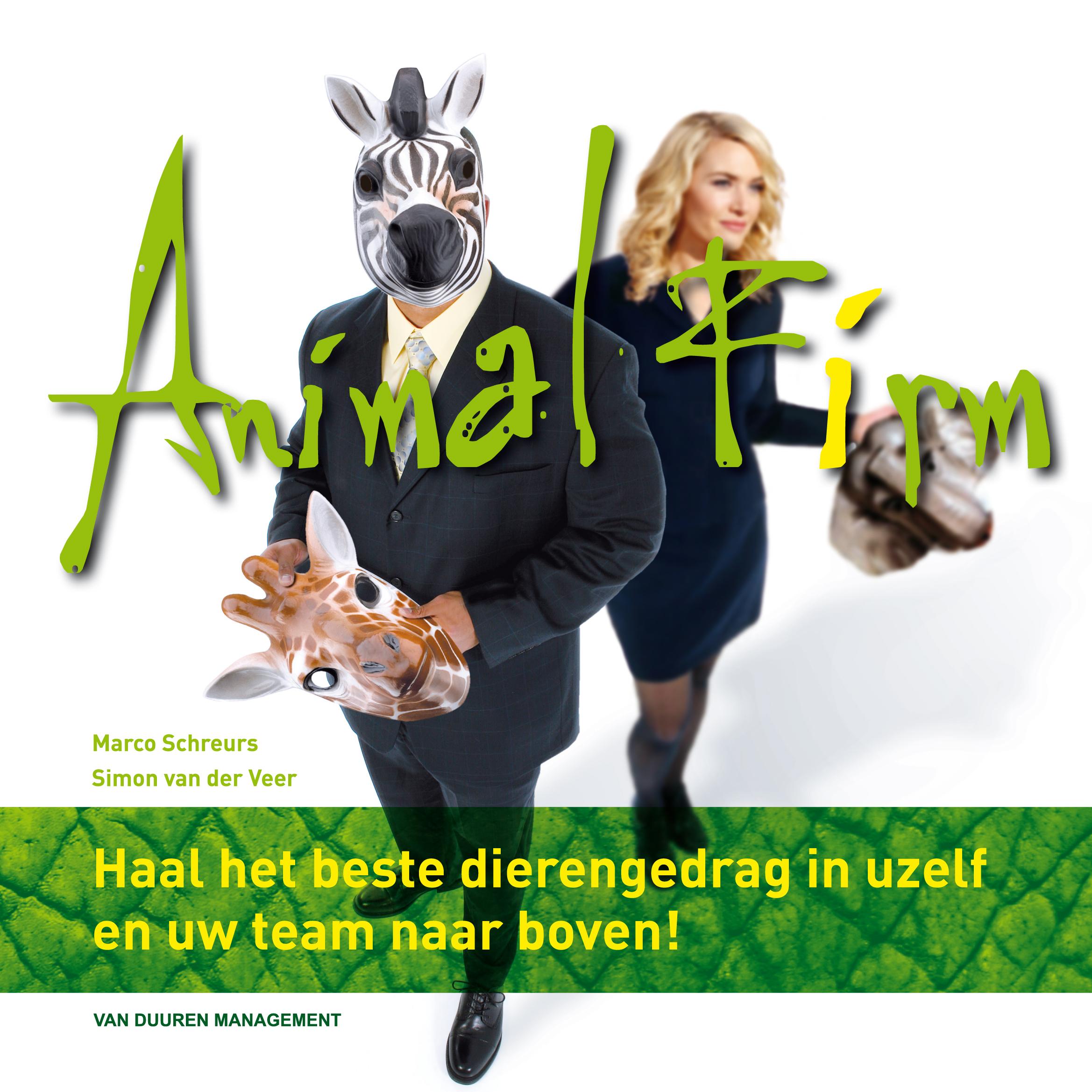 Animal Firm - Haal het beste dierengedrag in uzelf en uw team naar boven!