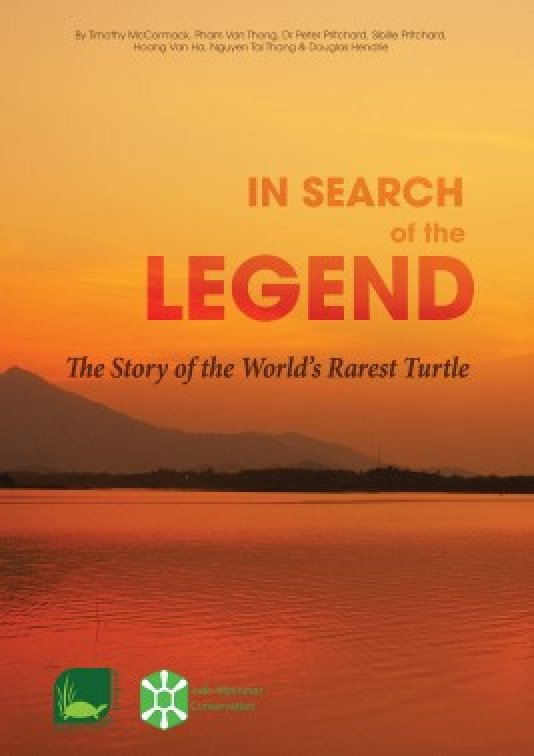 In Search of the Legend - The Story of the World's Rarest Turtle (book cover)